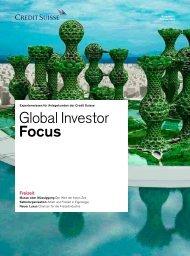 Global Investor Focus - Credit Suisse eMagazine - Deutschland