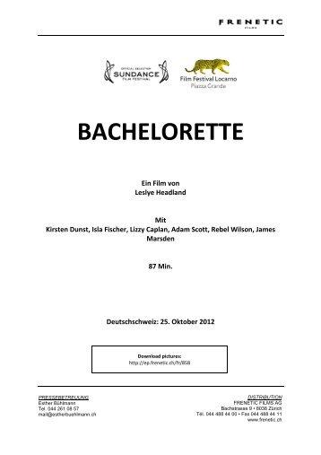 BACHELORETTE - Frenetic Films AG