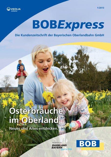 Der BOBExpress - Ihre Kundenzeitung - Bayerische Oberlandbahn