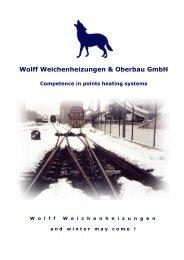 Wolff Weichenheizungen & Oberbau GmbH Competence in points ...