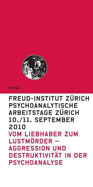freud-institut Zürich Psychoanalytische Arbeitstage Zürich 10./11 ...