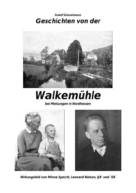 Walkemühle - Rudolf Giesselmann