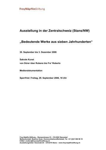 Ausstellung in der Zentralschweiz (Stans/NW ... - Frey-Näpflin-Stiftung