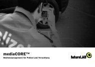 mediacore - Medienmanagement für Polizei und ... - futurelab