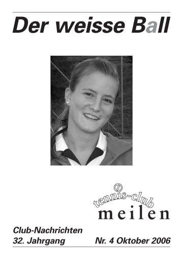 TC Meilen Weisser Ball Nr. 4 Oktober 2006 - tennisclub meilen