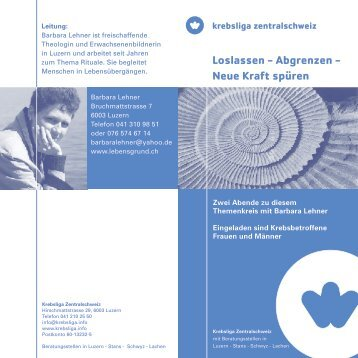 Loslassen - Abgrenzen - Neue Kraft spüren - Krebsliga Zentralschweiz
