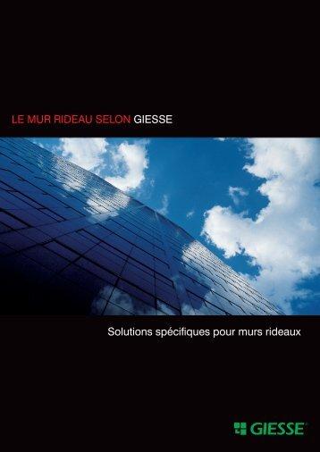 Solutions spécifiques pour murs rideaux LE MUR RIDEAU SELON ...