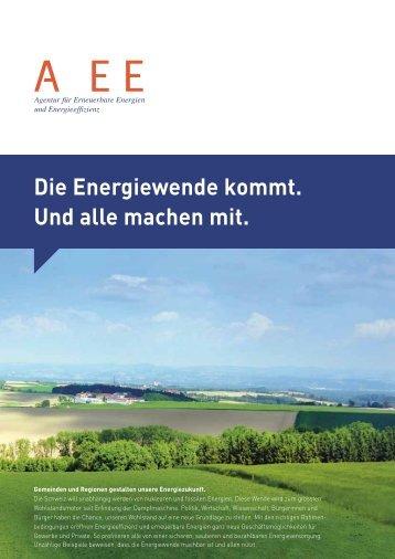 Die Energiewende kommt. Und alle machen mit. - A EE - Agentur für ...