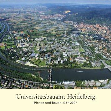 Universitätsbauamt Heidelberg - Planen und Bauen 1957-2007 (pdf