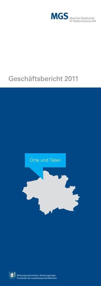 Geschäftsbericht 2011 - MGS Münchner Gesellschaft für ...