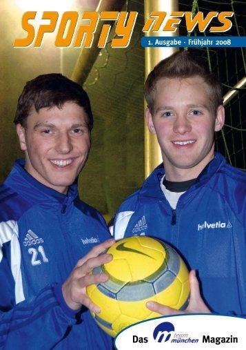 1. Ausgabe · Frühjahr 2008 - Team München