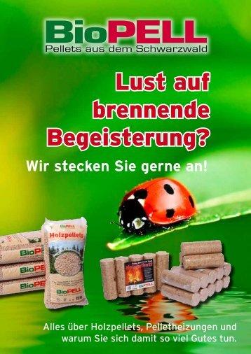 Lust auf brennende Begeisterung? - BioPELL GmbH