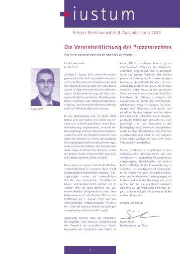 Die Vereinheitlichung des Prozessrechtes - Fricker Rechtsanwälte