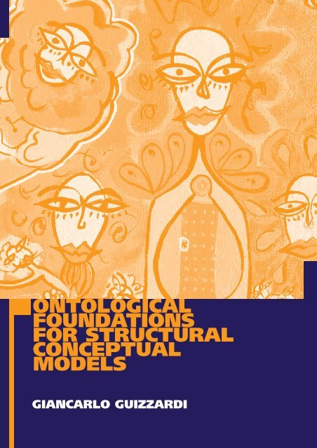 Ontological Foundations For Structural Conceptual Models