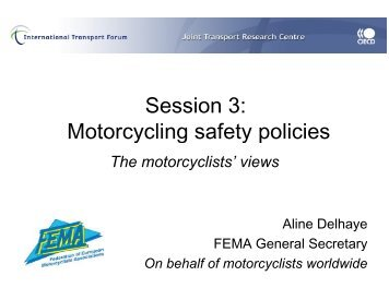 Session 3: Motorcycling safety policies - International Transport ...