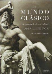 robin-lane-fox-el-mundo-clasico-la-epopeya-de-grecia-y-roma