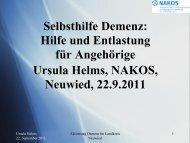 Vortrag Ursula Helms, Selbsthilfe Demenz, Neuwied 22.9.2011