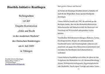 Bioethik-Initiative Reutlingen - Stellungnahme vor der Enquête ...