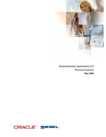 Siebel Business Applications 8.0 Planned Features -  k.section.com