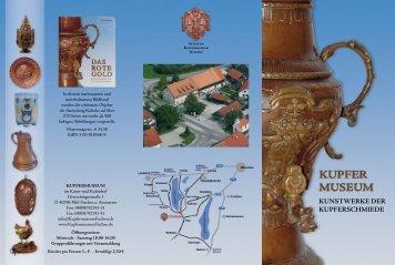 KunStwerKe der KupferSchmiede - Kupfermuseum