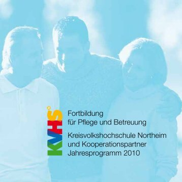 Fortbildung für Pflege und Betreuung Kreisvolkshochschule ...