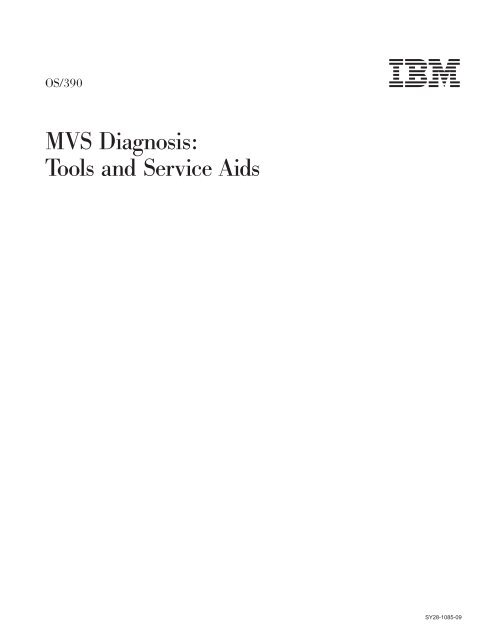 OS/390 MVS Diagnosis: Tools and Service Aids
