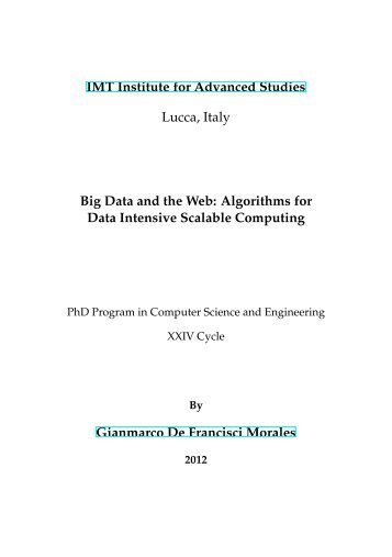 Big Data and the Web: Algorithms for Data Intensive Scalable ...