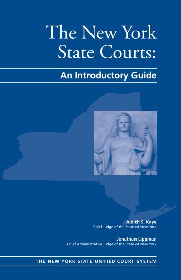The New York State Courts: - Unified Court System