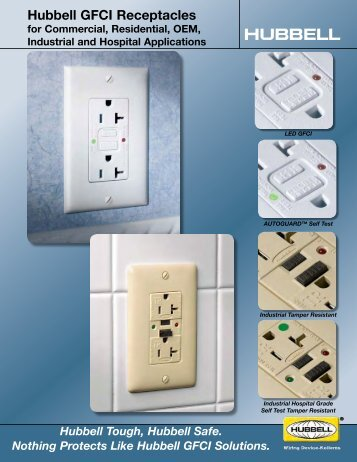 Hubbell GFCI Receptacles For Commercial, Residential, OEM