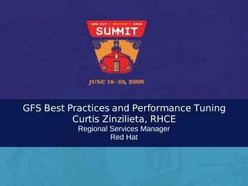 GFS Best Practices and Performance Tuning Curtis ... - Red Hat
