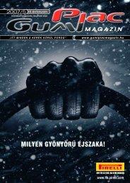 MILYEN GYÖNYÖRÛ ÉJSZAKA! - GumiPiac Magazin