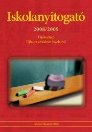 Iskolanyitogató 2008/2009 - Újbudai Pedagógiai Intézet