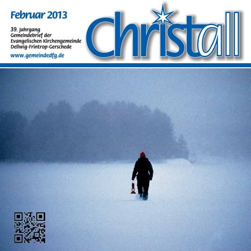 Christall Ausgabe 1 - Februar 2013 - Gemeinde DFG
