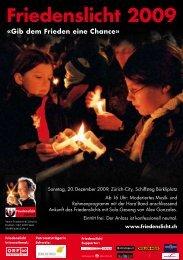 Friedenslicht 2009 «Gib dem Frieden eine ... - Friedenslicht Schweiz