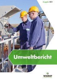 Umweltbericht 2011 (als *.pdf; 9,7 MB) - Wismut GmbH