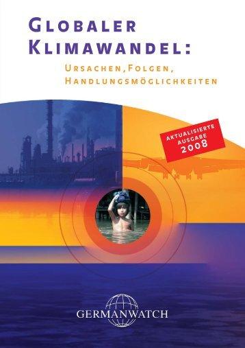 Globaler Klimawandel. Ursachen, Folgen, Handlungsmöglichkeiten