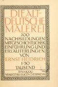 Die altdeutsche Malerei ; 200 Nachbildungen, mit geschichtlicher ... - Seite 7