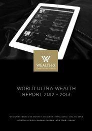 WORLD ULTRA WEALTH REPORT 2012 - 2013 - Wealth-X