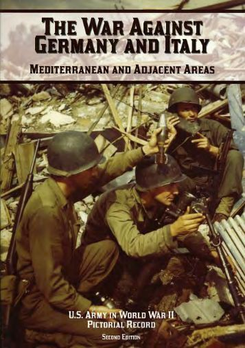 The War Against Germany and Italy: Mediterranean and Adjacent ...