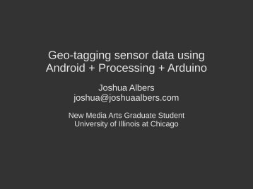 Geo-tagging sensor data using Android + Processing + Arduino