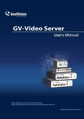 Chapter 3 Accessing the GV-Video Server .......................16