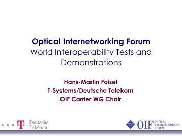 T-Systems/Deutsche Telekom - Optical Internetworking Forum